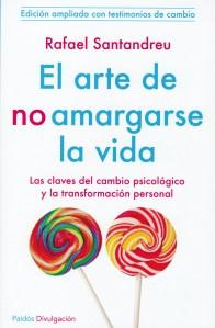 EL ARTE DE NO AMARGARSE LA VIDA